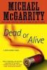 McGarrity, Michael,Dead or Alive