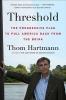 Hartmann, Thom,Threshold