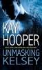 Hooper, Kay,Unmasking Kelsey