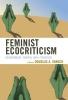 Douglas A. Vakoch, ,Feminist Ecocriticism