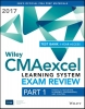 Wiley,,Wiley CMAexcel Learning System Exam Review 2017 + Test Bank