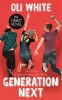<b>White, Oli</b>,Generation Next