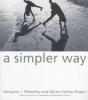 Wheatley, Margaret J,Simpler Way