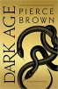 <b>Brown, Pierce</b>,Red Rising 05. Dark Age