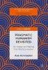Honnacker, Ana,Pragmatic Humanism Revisited