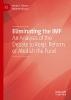 Imad A. Moosa,   Nisreen Moosa,Eliminating the IMF