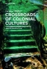 Müller, Gesine,Crossroads of Colonial Cultures