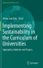 Walter Leal Filho,Implementing Sustainability in the Curriculum of Universities