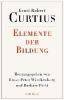 Curtius, Ernst Robert,Elemente der Bildung