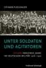 Plöckinger, Othmar,Unter Soldaten und Agitatoren