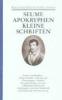 Seume, Johann Gottfried,Apokryphen. Kleine Schriften. Gedichte. Übersetzungen