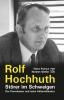 Puknus, Heinz,Rolf Hochhuth - Störer im Schweigen