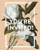 ,*You`re Invited!