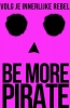 Sam  Conniff Allende,Be More Pirate