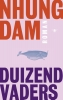 <b>Nhung  Dam</b>,Duizend vaders