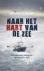 <b>Bo van Scheyen</b>,Naar het hart van de zee