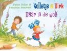 Pieter  Feller, Natascha  Stenvert,Daar is de wolf