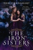 Tracy  Banghart,The Iron Sisters