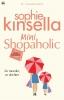 <b>Sophie  Kinsella</b>,Mini Shopaholic