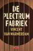 <b>Vincent van Warmerdam</b>,De plectrumfabriek