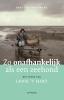 Nina van den Broek,Zo onafhankelijk als een zeehond