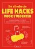 Dan  MARSHALL,De allerbeste life hacks voor studenten