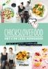 <b>Nina de Bruijn, Elise  Gruppen</b>,Chickslovefood Het 5 or less-kookboek