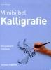 Janet  Mehigan,Minibijbel Kalligrafie