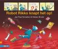 <b>Jan Paul  Schutten</b>,Robot Rikko knapt het op!