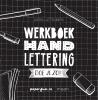 <b>Karin  Luttenberg</b>,Handlettering doe je zo! Werkboek