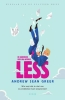 Andrew Sean  Greer,De glorieuze reis van Arthur Less
