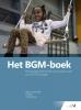 Martin van den Blink, Fred  Dijk, Paul  Verschuur,Het BGM-boek
