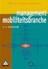 , K.J.  Streutker,Mobiliteitsbranche Bedrijfsmanagement + CD-ROM