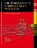 P.  Bloemen, P. van der Blom, M.  Dekkers,Greep krijgen op je opdrachten en projecten