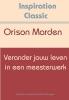 Orison Swett  Marden,Verander jouw leven in een meesterwerk