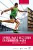 ,Sport en Kennis Spor,haar lectoren en kenniskringen