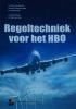 Harry van der Pol, Arnoud  Thomasse,Regeltechniek voor het HBO + Website