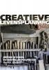 Paul  Donders,Creatieve Levensplanning 3.0  Ontdek je passie, potentieel en perspectief