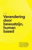 <b>Lies  Bot</b>,Verandering door bewustzijn, human based