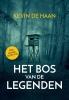 Kevin de Haan,Het Bos van de Legenden