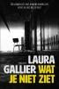 <b>Laura  Gallier</b>,Wat je niet ziet