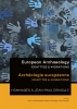 ,<b>European Archaeology - Identities & Migrations</b>