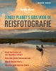 <b>Richard  l`Anson</b>,Lonely Planet`s gids voor de reisfotografie