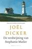 Joël  Dicker ,De verdwijning van Stephanie Mailer