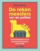 Wimar  Bolhuis,DE REKENMEESTERS VAN DE POLITIEK
