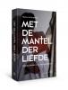 <b>Maarten-Jan  Dongelmans</b>,Met de mantel der liefde
