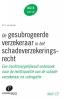 Peter van Zwieten,De gesubrogeerde verzekeraar in het schadeverzekeringsrecht