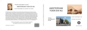 Ronald Wilfred Jansen ,Amsterdam. Toen en Nu.