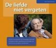 Karin Beentjes,De liefde niet vergeten