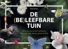 Peter  Bulsing ,De (Be)leefbare tuin